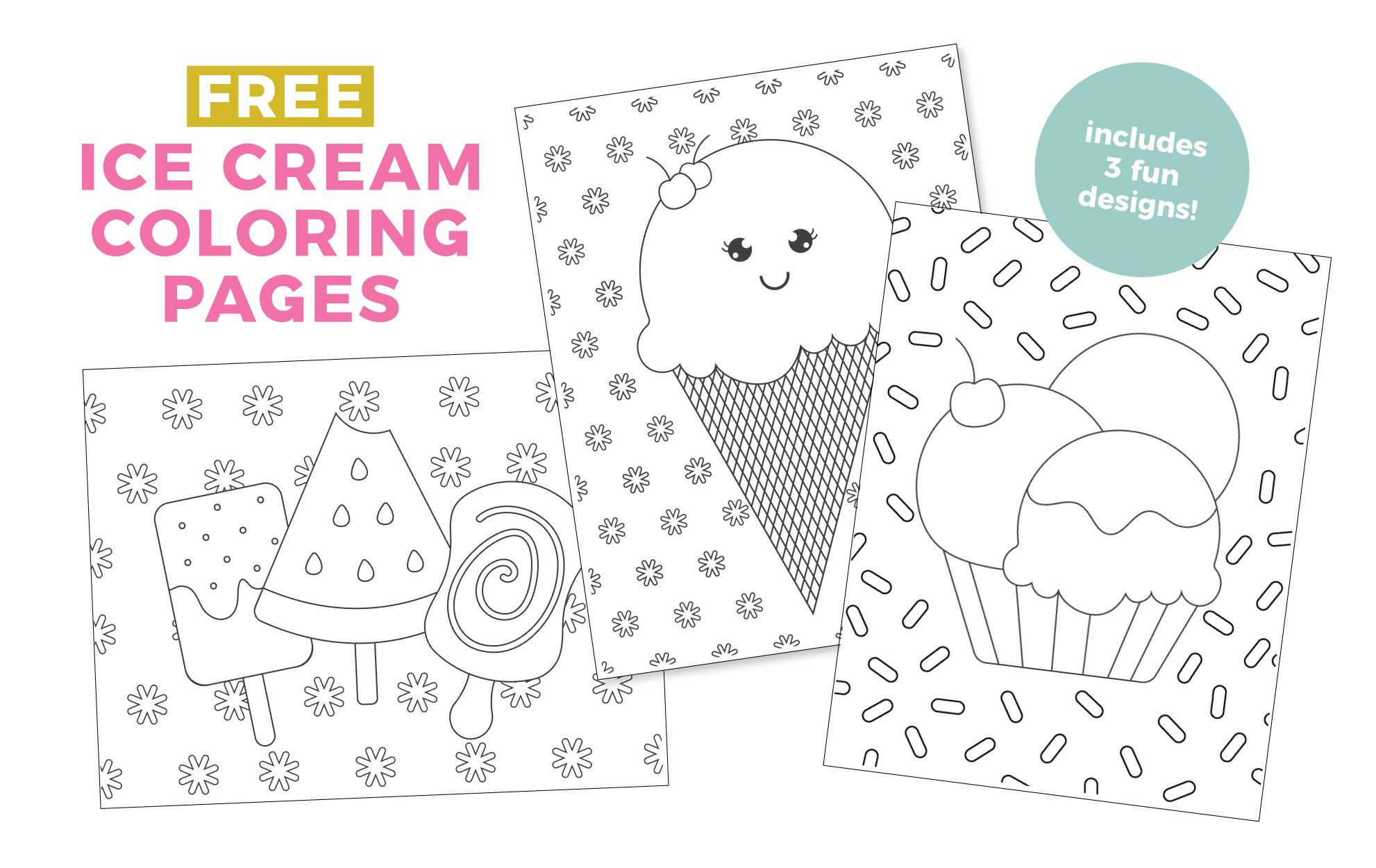 3 Ice Cream Coloring Pages - Popsicles, Ice Cream Cone, Sundae
