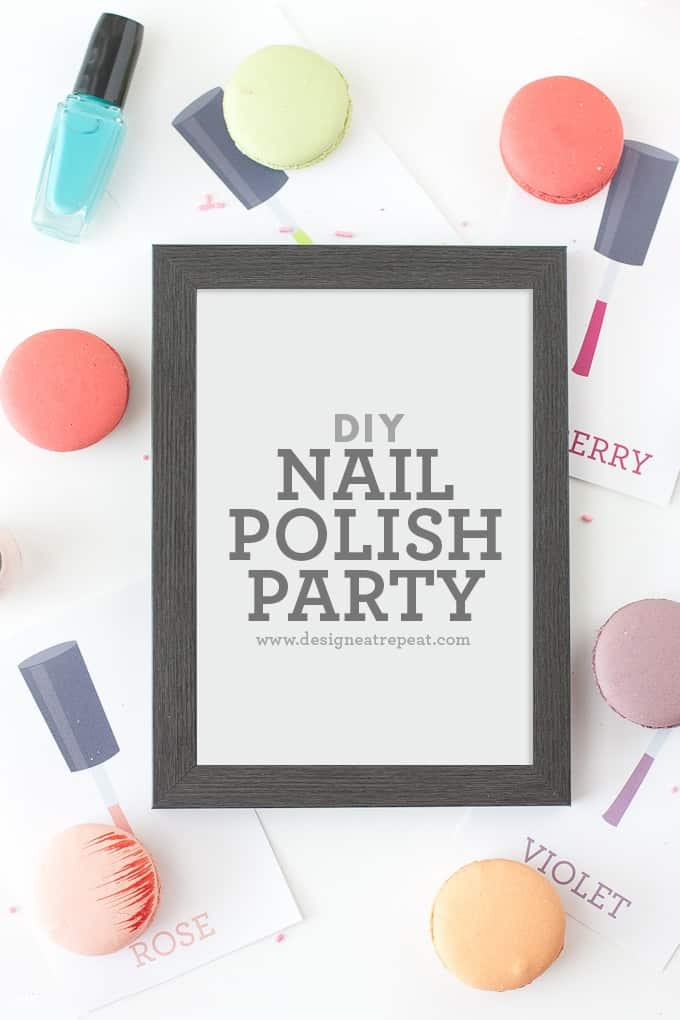 DIY Nail Polish Party + Free Printables!