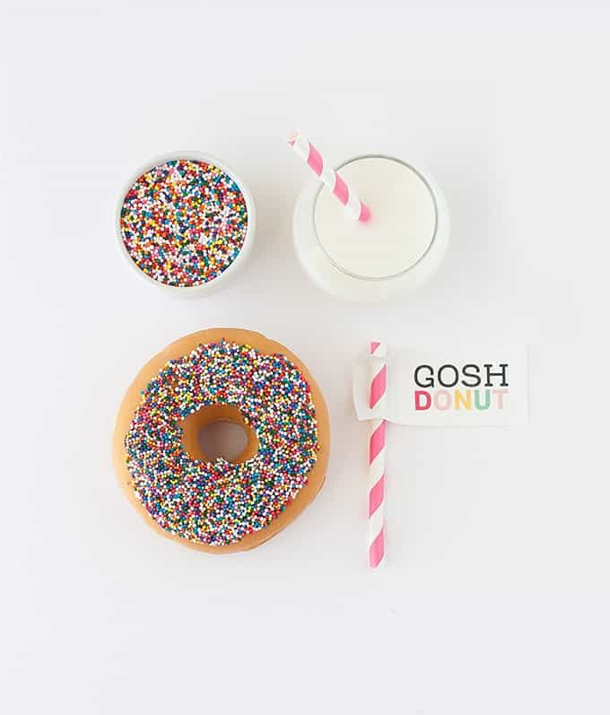 """Download this free printable """"Gosh Donut"""" tag & make your morning treat a whole lot sweeter! Simply attach it to a paper straw for an fun presentation!"""