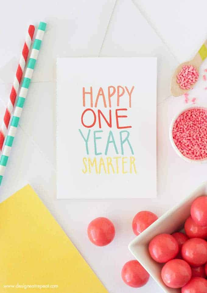 "Free Printable Birthday Card | ""Happy One Year Smarter!"" 