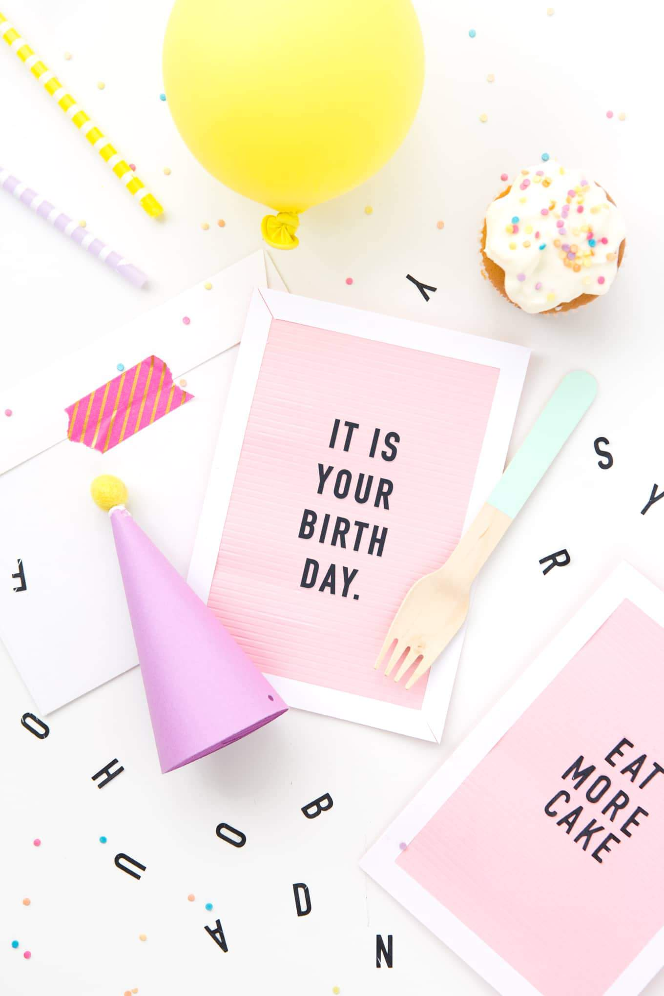 Pink letterboard DIY birthday card with phrase It Is Your Birthday from the Office and Eat More Cake.