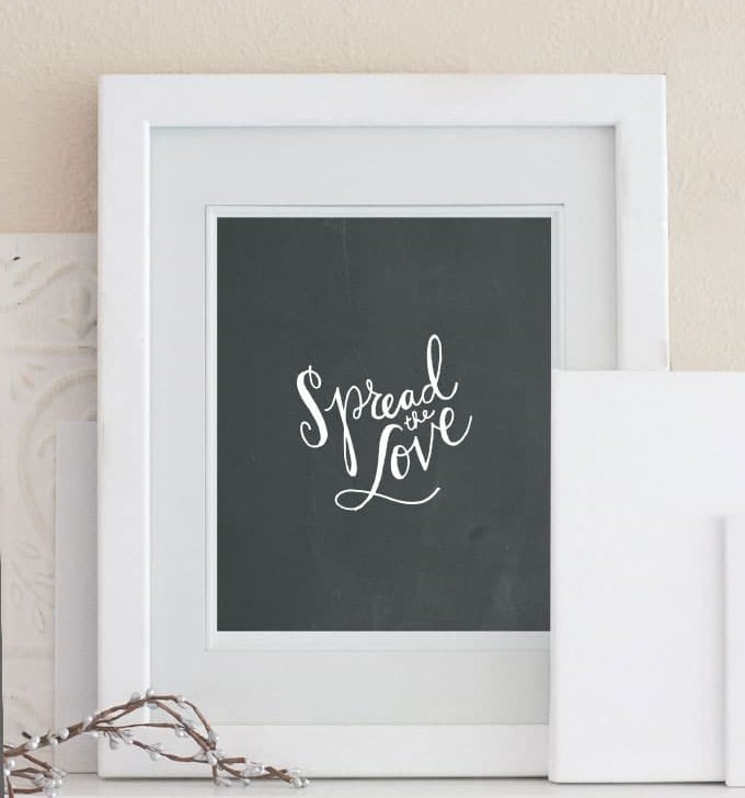 """Spread the Love"" – Free Printable Wall Art"