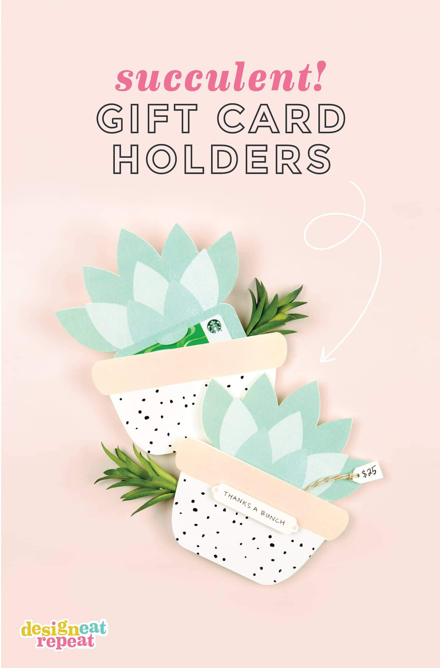 Cutest gift card holders ever! Use this free template to make your own SUCCULENT printable gift card holders! Perfect for teacher gifts, bridal showers, and birthdays! #printable | #giftcard | www.DesignEatRepeat.com