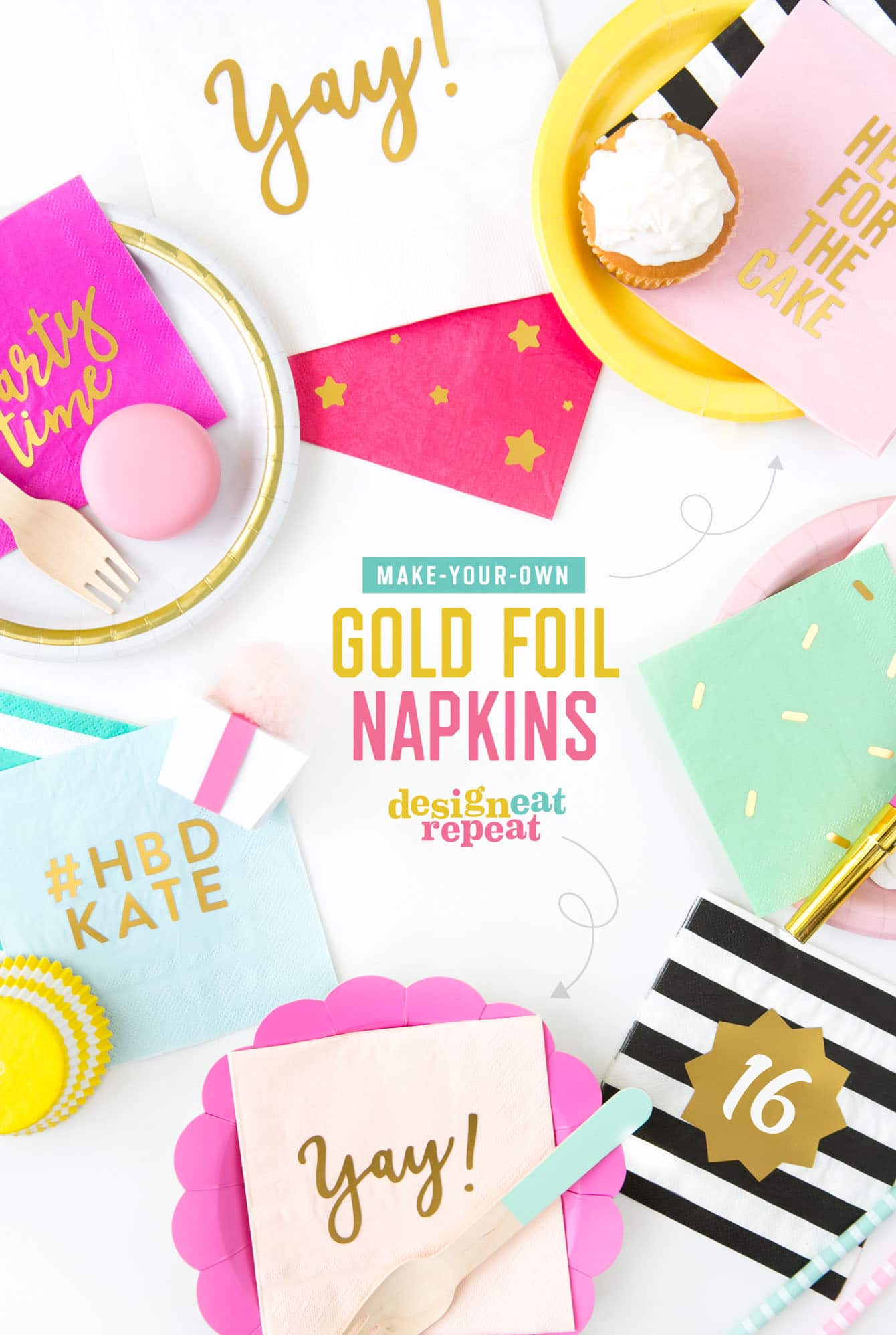 Customize your party with these trendy gold DIY foil napkins! Choose the color of napkin that matches your theme, cut out your phrase, and get ready to party! Get the tutorial at DesignEatRepeat.com.