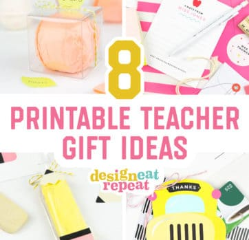 8 Printable Teacher Gift Ideas